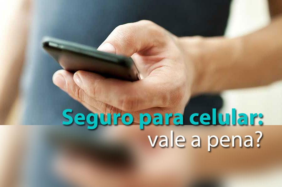seguro celular vale